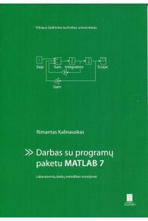 Darbas su programų paketu MATLAB 7 | Rimantas Kalinauskas