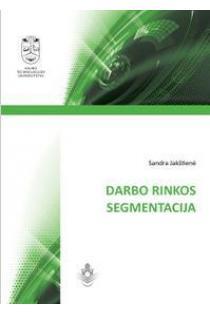 Darbo rinkos segmentacija | Sandra Jakštienė