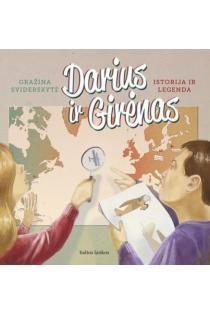 Darius ir Girėnas. Istorija ir legenda | Gražina Sviderskytė