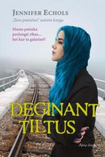 Deginant tiltus | Jennifer Echols