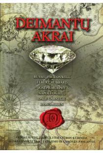 Deimantų akrai | Dale Carnegie, Elbert Hubbard, Napoleon Hill, Russell H. Conwell