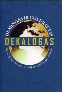 Dekalogas. Apribojimų teorija ir Gilaus pažinimo sistema | Demingas ir Goldrattas