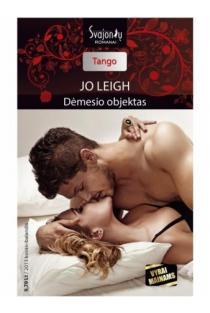 Dėmesio objektas (Tango) | Jo Leigh