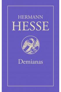 Demianas. Emilio Sinklerio jaunystės istorija   Hermann Hesse