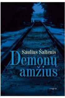 Demonų amžius | Saulius Šaltenis