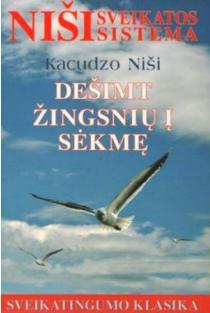 Dešimt žingsnių į sėkmę | Kacudzo Niši