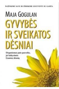 Gyvybės ir sveikatos dėsniai | Maja Gogulan