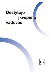 Dėstytojo įkvėpimo vadovas | Jurgita Barynienė, Asta Daunorienė, Jurgita Vizgirdaitė