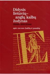 Didysis lietuvių-anglų kalbų žodynas | Bronius Piesarskas