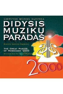 Didysis muzikų paradas - 2000 |