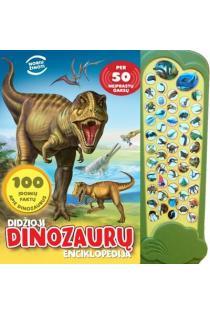 Didžioji dinozaurų enciklopedija. Per 50 neįprastų garsų |