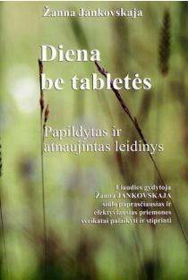 Diena be tabletės | Žanna Jankovskaja