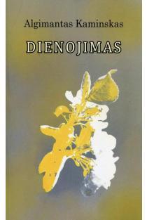 Dienojimas | Algimantas Kaminskas