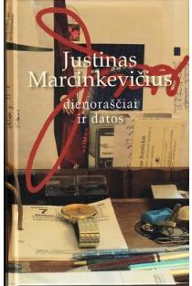 Dienoraščiai ir datos   Justinas Marcinkevičius