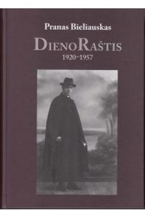Dienoraštis 1920–1957 | Pranas Bieliauskas