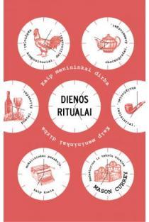 Dienos ritualai | Mason Currey