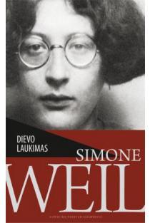 Dievo laukimas | Simone Weil