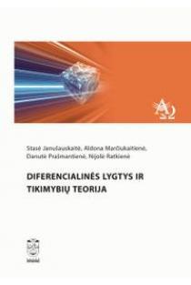 Diferencialinės lygtys ir tikimybių teorija   Stasė Janušauskaitė, Aldona Marčiukaitienė, Danutė Prašmantienė, Nijolė Ratkienė