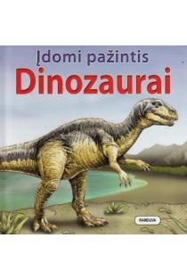 Įdomi pažintis. Dinozaurai |