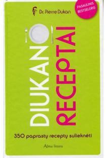 Diukano receptai. 350 paprastų receptų   Pierre Dukan