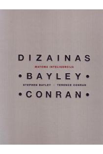 Dizainas. Matoma inteligencija | Stephen Bayley, Terence Conran