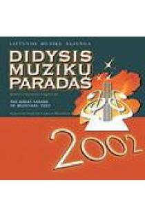 Didysis muzikų paradas - 2002 (CD) |