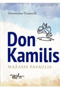 Don Kamilis. Mažasis pasaulis | Giovannino Guareschi