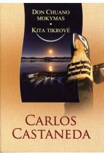 Don Chuano mokymas. Kita tikrovė (I-oji ir II-oji knygos) | Carlos Castaneda