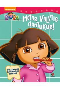 Dora. Metas valytis dantukus |