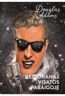Restoranas visatos pabaigoj | Douglas Adams