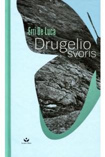 Drugelio svoris | Erri De Luca