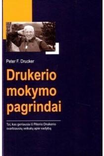 Drukerio mokymo pagrindai | Peter F. Drucker