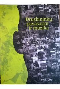 Druskininkų pavasariai ir muzika | Sud. Vaida Urbietytė-Urmonienė