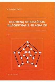 Duomenų struktūros, algoritmai ir jų analizė | Raimondas Čiegis