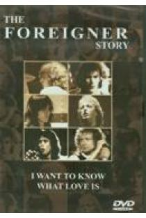 The Story. I want to know what love is (DVD) | Foreigner
