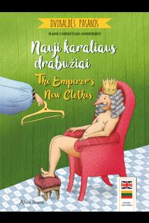 Dvikalbės pasakos. Nauji karaliaus drabužiai. The Emperor's New Clothes | Hans Christian Andersen