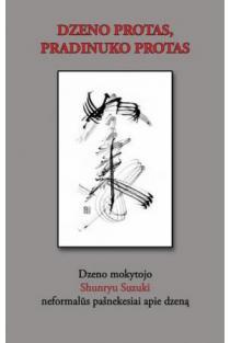 Dzeno protas, pradinuko protas | Shunryu Suzuki