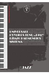 Universali dvylikos tonų DIM džiazo harmonijos sistema   Sergejus Sopelevas-Vysocki