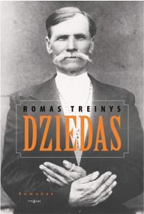 Dziedas | Romas Treinys