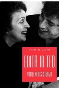 Edita ir Teo. Vienos meilės istorija | Christie Laume
