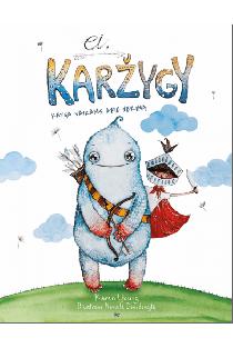 Ei, karžygy. Knyga vaikams apie nerimą | Karen Young