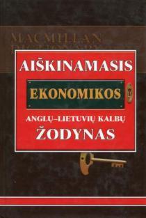 Aiškinamasis ekonomikos anglų-lietuvių kalbų žodynas | Sud. David W. Pearce