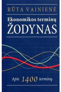 Ekonomikos terminų žodynas | Rūta Vainienė
