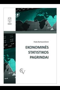 Ekonominės statistikos pagrindai | Valda Bartosevičienė