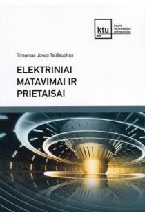Elektriniai matavimai ir prietaisai | Rimantas Jonas Tališauskas