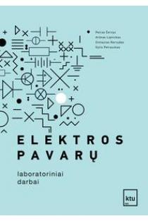 Elektros pavarų laboratoriniai darbai | Petras Černys, Arūnas Lipnickas, Gintautas Narvydas, Gytis Petrauskas