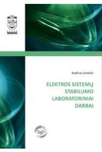 Elektros sistemų stabilumo laboratoriniai darbai | Audrius Jonaitis