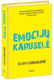 Emocijų karuselė | Jolanta Sungailienė