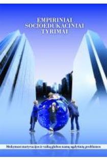 Empiriniai socioedukaciniai tyrimai | Silva Rupkuvienė