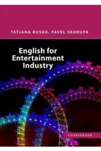 English for Entertainment Industry | Tatjana Rusko, Pavel Skorupa